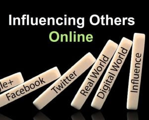 Influencing Others Online