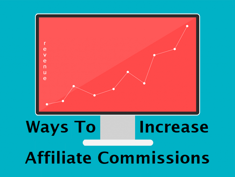 Ways-to Increase-Affiliate-Commissions